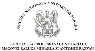 "Locuri de munca la Societatea Profesionala Notariala ""Macovei Raluca Mihaela și Antohie R"